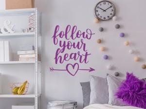 Autocolante Texto Follow Your Heart