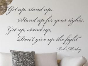Autocolante Get up, Stand up...